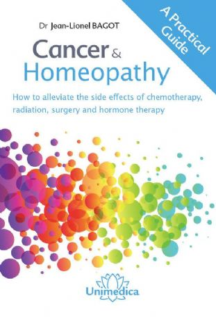 Bagot, Dr Jean-Lionel - Cancer & Homeopathy